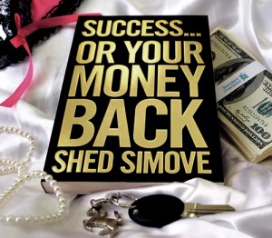 Success Or Your Money Back - Shed Simove - Credit Tom Banflield 500 for dildos